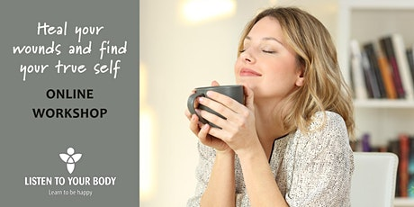 Heal your wounds and find your true self WORKSHOP tickets