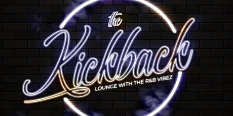 KICKBACK THURSDAYS: R&B Lounge tickets