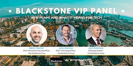 Miami Tech: Meet the Blackstone Tech Execs Changing Miami| Live Panel tickets