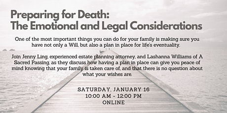 Preparing for Death:  The Emotional and Legal Considerations tickets