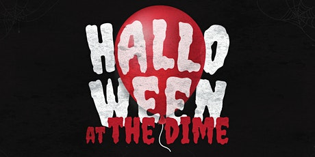 Halloween at The Dime tickets