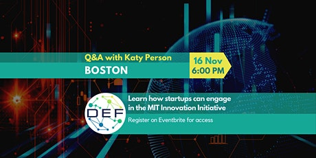Q&A with Katy Person (MIT Innovation Initiative and Dual-use outreach) tickets