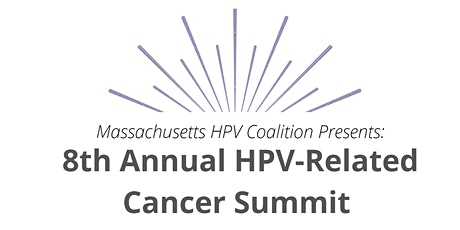8th Annual HPV-Related Cancer Summit tickets