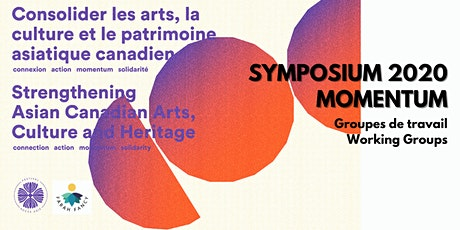 Working group: Creating mentorship to support Canadian Asian arts & culture tickets