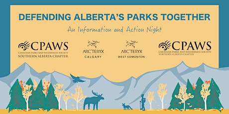 Defending Alberta's Parks Together: An Information & Action Night tickets