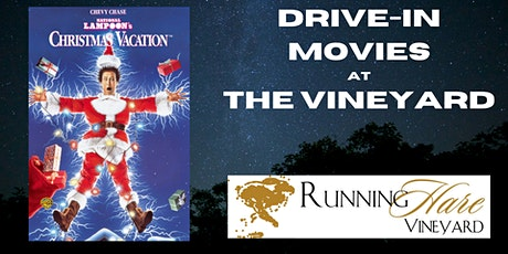 Drive-in movie at the Vineyard- National Lampoon's Christmas Vacation tickets