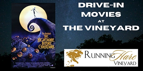 Drive-in movie at the Vineyard- The Nightmare Before Christmas tickets