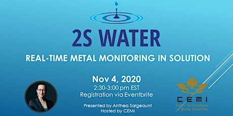 2SWater's Real-time Metal Monitoring in Solution Webinar tickets