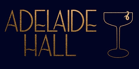 ADELAIDE HALL SUPPER SERIES tickets
