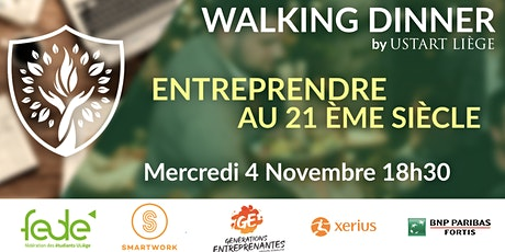 "[SOLD OUT ]Walking Dinner Digital : ""Entreprendre au 21ème siècle"" tickets"
