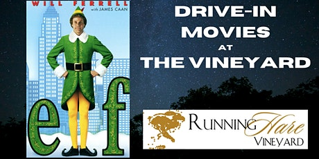 Drive-in movie at the Vineyard-Elf tickets