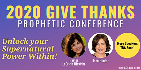 2020 Give Thanks Prophetic Conference tickets