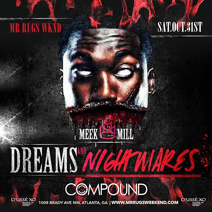 MR RUGS PRESENTS DREAMS AND NIGHTMARES HOSTED BY MEEK MILLS image
