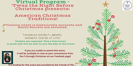 Twas the Night Before Christmas American Christmas Traditions tickets