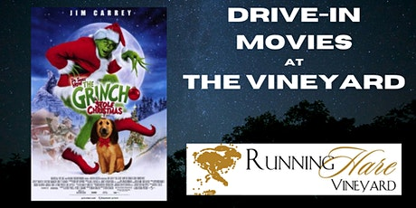 Drive-in movie at the Vineyard- How the Grinch Stole Christmas tickets