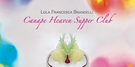 Canapé Heaven Supper club tickets