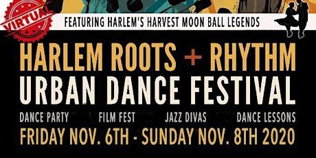 The Harlem Roots & Rhythm Dance Festival - 2020 VIRTUAL tickets