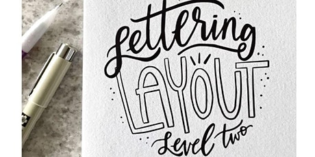 Lettering Layout Level 2 with Billie Claire Handmade Tickets