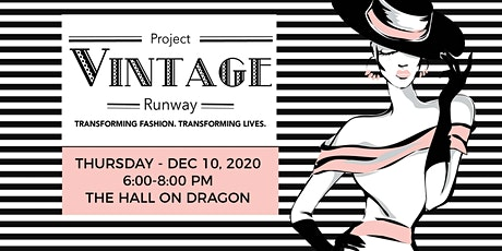Project Vintage Runway - Hybrid Fashion Show tickets
