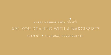 Are You Dealing with a Narcissist? tickets