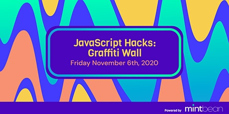 MB JavaScript Hacks: Graffiti Wall tickets