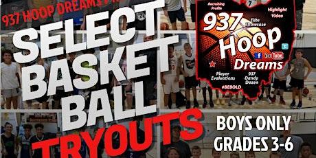 937 Hoop Dreams - Winter Boys Grade School Select Tryouts tickets