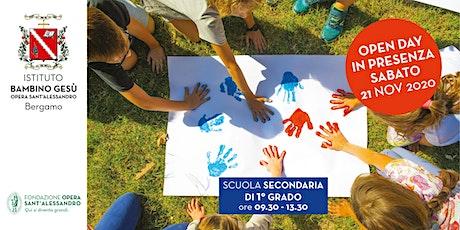 SECONDARIA DI PRIMO GRADO DELLA SCUOLABAMBINO GESU' / OPEN DAY  IN PRESENZA biglietti