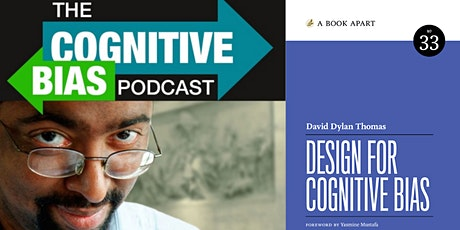 The Cognitive Bias Podcast LIVE w/ Special Guest Erika Hall tickets