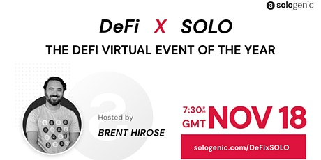 SOLO x DEFI: The DeFi Virtual Event of the Year tickets