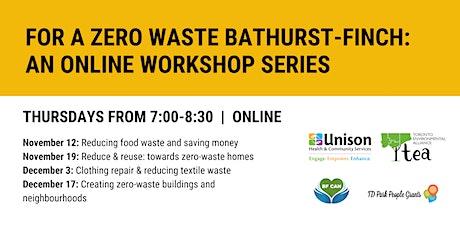 For a Zero Waste Bathurst-Finch: An Online Workshop Series tickets