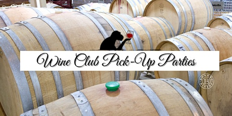 Wine Club Pick Up Party tickets