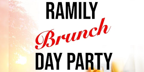 RAMily Brunch & Day Party tickets
