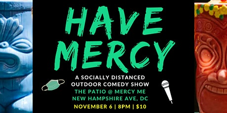 Have Mercy II tickets