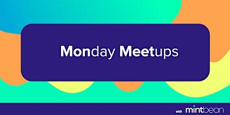 Mintbean Monday Developer Meetups! tickets