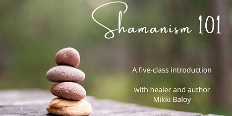 Shamanism 101 tickets