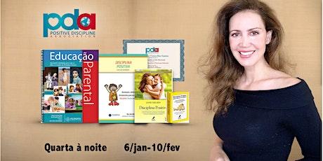 ONLINE - Certificação em Educação Parental Disciplina Positiva (QUARTA) ingressos