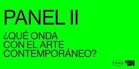 PANEL II ¿Qué onda con el arte contemporáneo? boletos