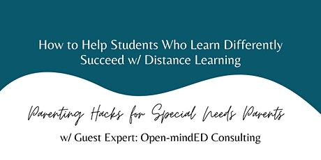 How to Help Students Who Learn Differently Succeed w/ Distance Learning tickets