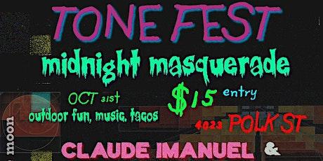 TONE-FEST MIDNIGHT MASQUERADE tickets