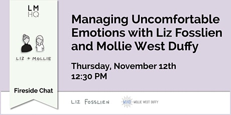 Managing Uncomfortable Emotions with Liz Fosslien and Mollie West Duffy tickets