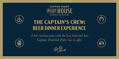 The Captain's Crew: Beer Dinner Experience tickets
