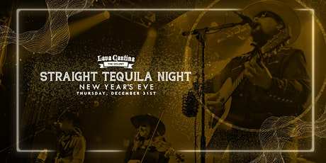 New Years Eve Party featuring Straight Tequila Night! tickets