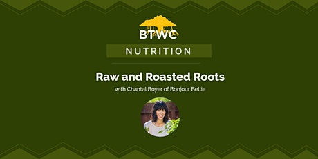 Raw and Roasted Roots tickets