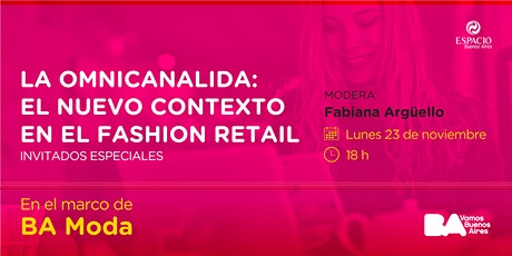 Charla EBA: La omnicanalidad; el nuevo contexto en el Fashion Retail. tickets