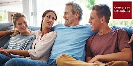 Treinamento Conversas Cruciais para Famílias- 30 de Nov  02 ,07 e 09 de Dez ingressos