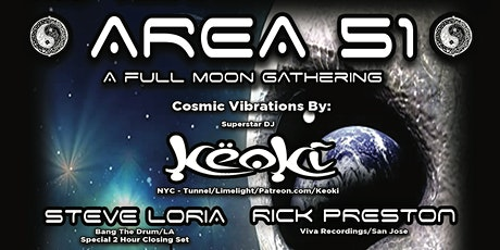 Area 51 -  A Full Moon Gathering tickets