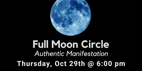 Full Moon Women's Circle: Authentic Manifestation Workshop tickets