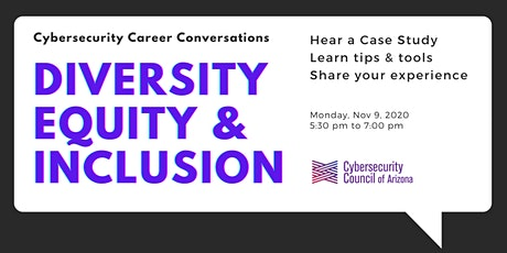 Diversity, Equity & Inclusion - Cybersecurity Career Conversations tickets