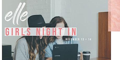 Girls Night In! tickets