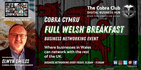 Full Welsh Breakfast Business Networking Event  - South Wales tickets